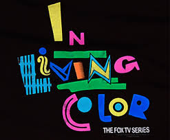 in living color comedy series. living color in is an american sketch comedy television series d